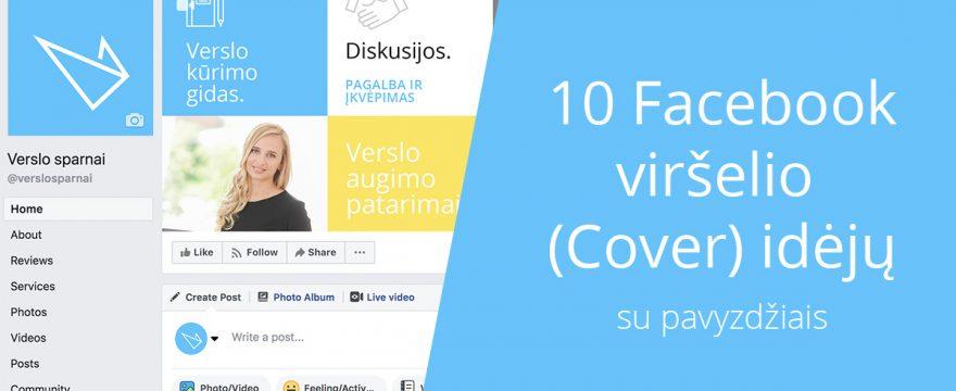 10 Facebook viršelio (Cover) idėjų
