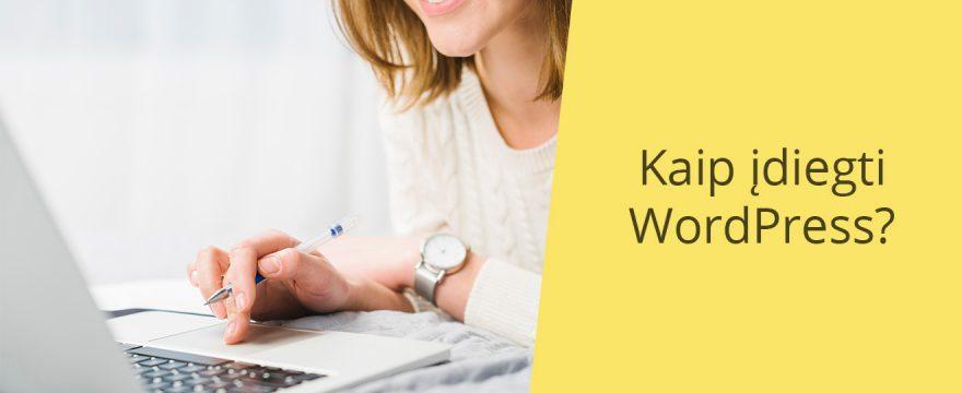 Kaip įdiegti Wordpress