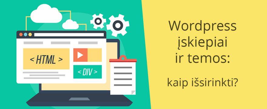 Wordpress įskiepiai ir temos