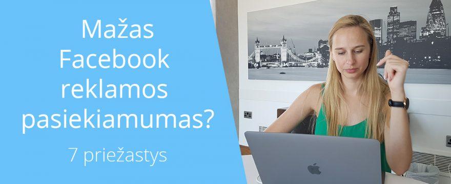 Mažas Facebook reklamos pasiekiamumas