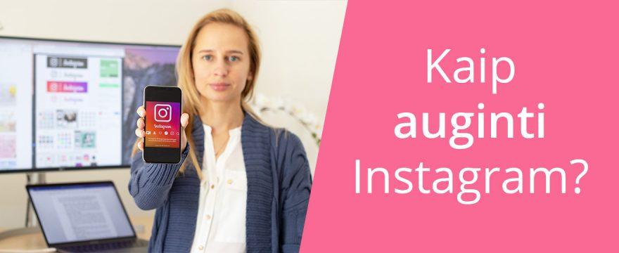 10 būdų, kaip auginti Instagram sekėjų skaičių