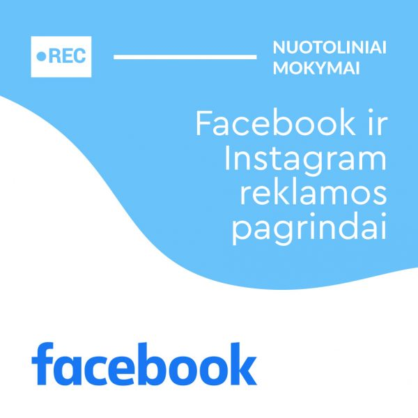 Facebook ir Instagram reklamos pagrindai