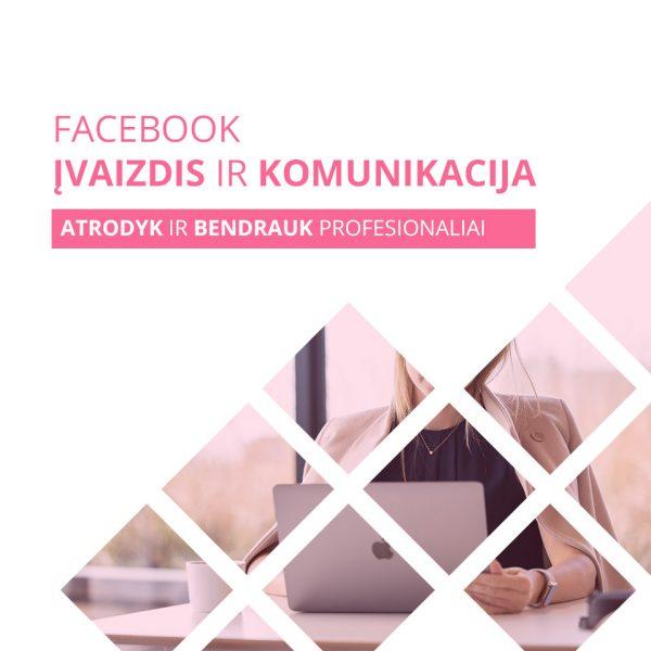Facebook įvaizdis ir komunikacija